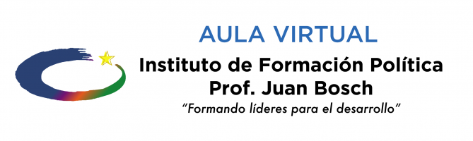 Aula Virtual Instituto de Formación Política Prof. Juan Bosch